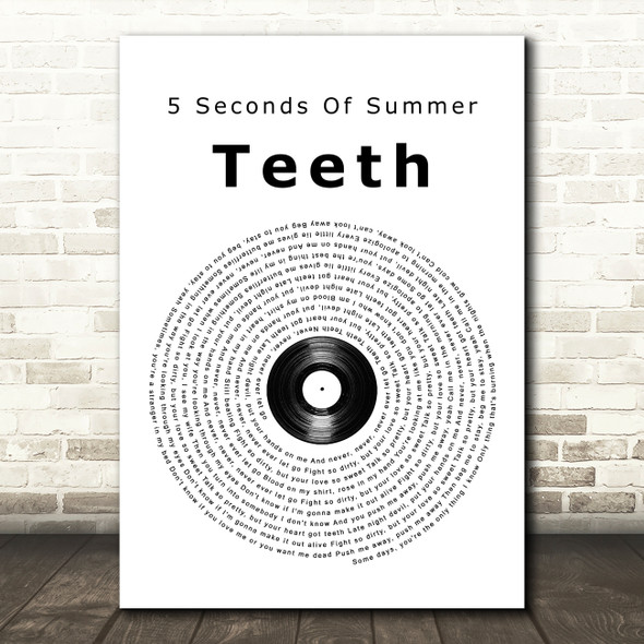 5 Seconds Of Summer Teeth Vinyl Record Song Lyric Quote Music Print