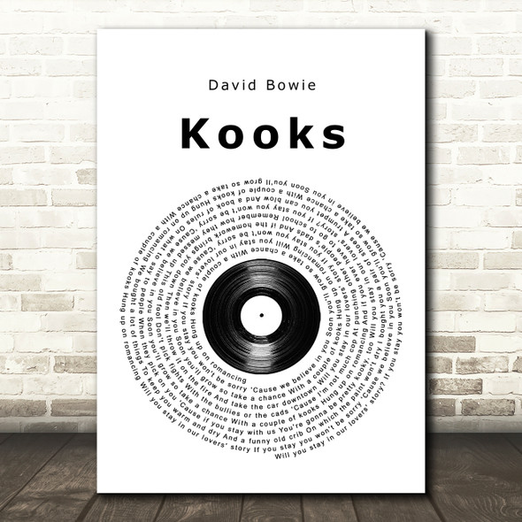 David Bowie Kooks Vinyl Record Song Lyric Quote Music Print