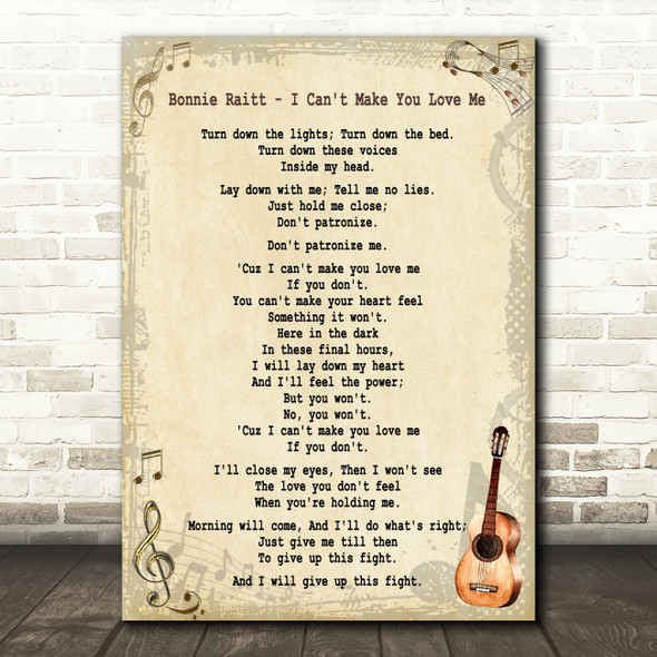Bonnie Raitt I Can't Make You Love Me Song Lyric Quote Print