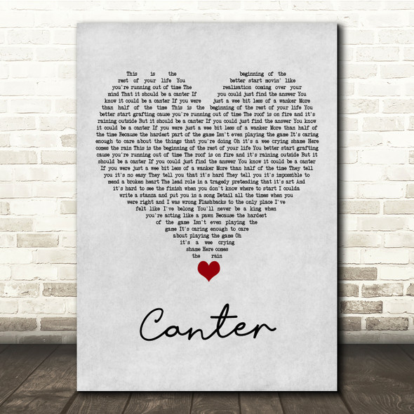 Gerry Cinnamon Canter Grey Heart Song Lyric Quote Music Print