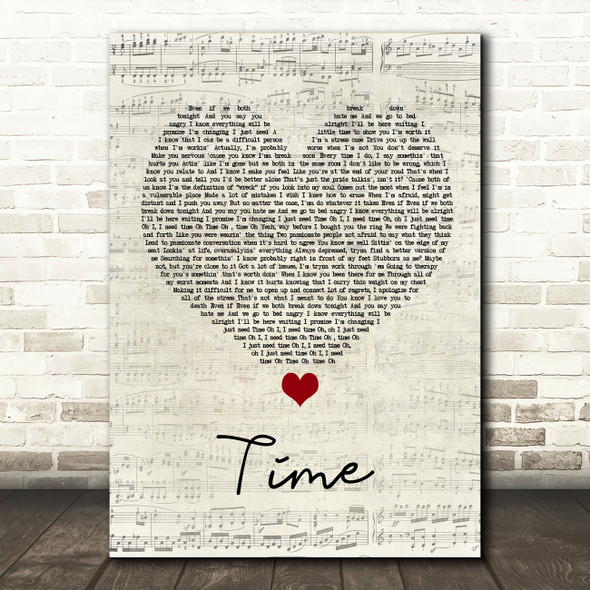 NF Time Script Heart Song Lyric Quote Music Print