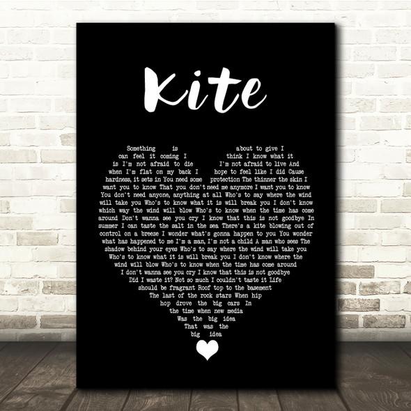 U2 Kite Black Heart Song Lyric Quote Music Print