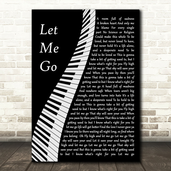 Gary Barlow Let Me Go Piano Song Lyric Quote Music Print