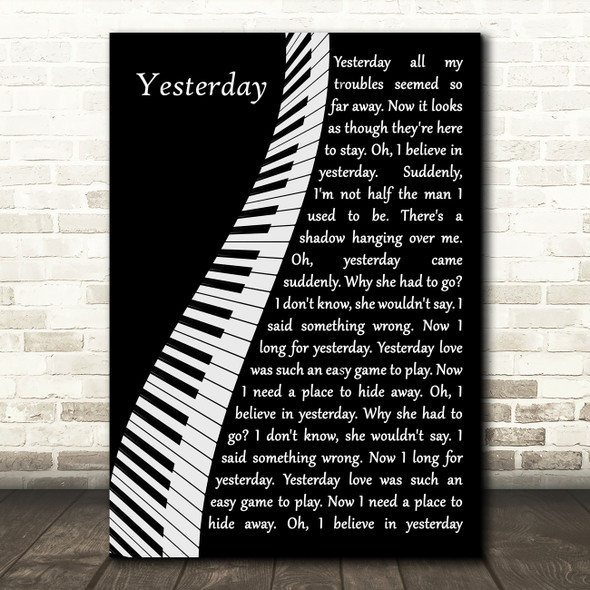 The Beatles Yesterday Piano Song Lyric Quote Music Print