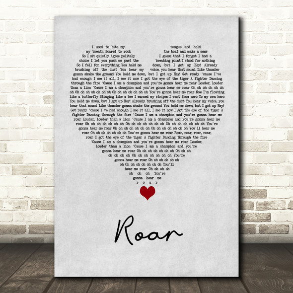 Katy Perry Roar Grey Heart Song Lyric Quote Music Print