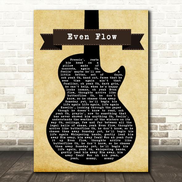 Pearl Jam Even Flow Black Guitar Song Lyric Wall Art Print