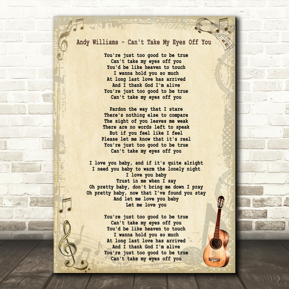 Andy Williams Can't Take My Eyes Off You Song Lyric Quote Print
