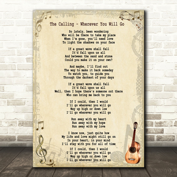 The Calling Wherever You Will Go Song Lyric Quote Print