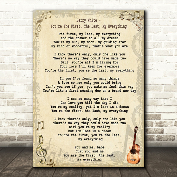 Barry White You're The First, The Last, My Everything Song Lyric Quote Print