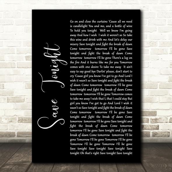 Eagle-Eye Cherry Save Tonight Black Script Song Lyric Wall Art Print