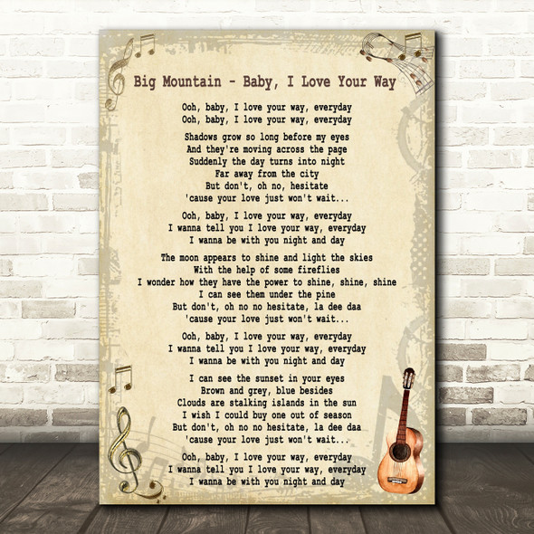 Big Mountain Baby, I Love Your Way Song Lyric Quote Print