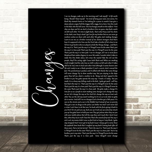 2Pac Changes Black Script Song Lyric Wall Art Print