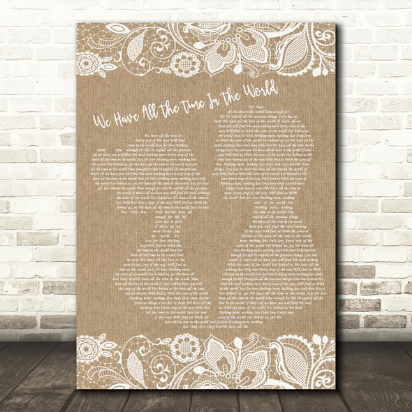 Louis Armstrong We Have All The Time In The World Burlap & Lace Song Lyric Wall Art Print