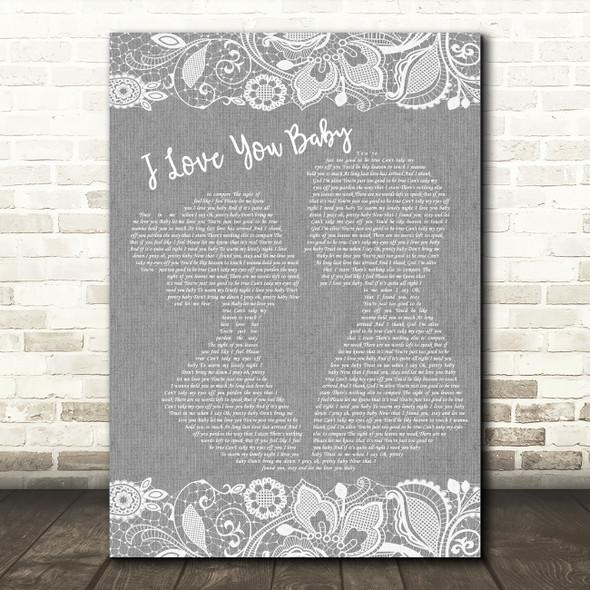 Frank Sinatra I Love You Baby Grey Burlap & Lace Song Lyric Wall Art Print