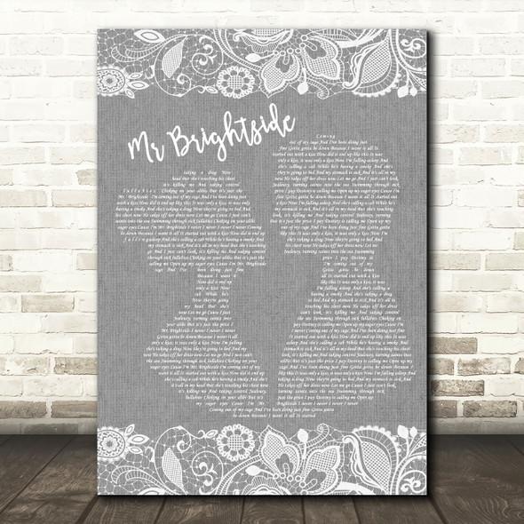 The Killers Mr Brightside Grey Burlap & Lace Song Lyric Wall Art Print