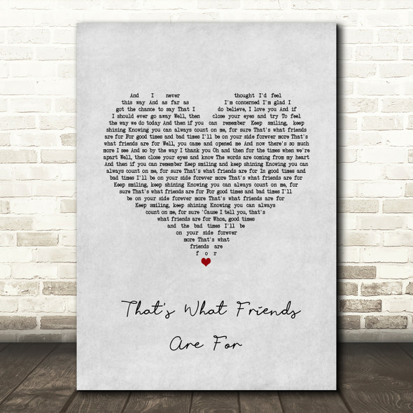 Dionne Warwick That's What Friends Are For Grey Heart Song Lyric Wall Art Print