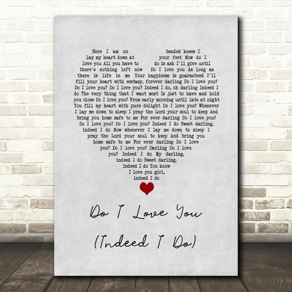 Frank Wilson Do I Love You (Indeed I Do) Grey Heart Song Lyric Wall Art Print