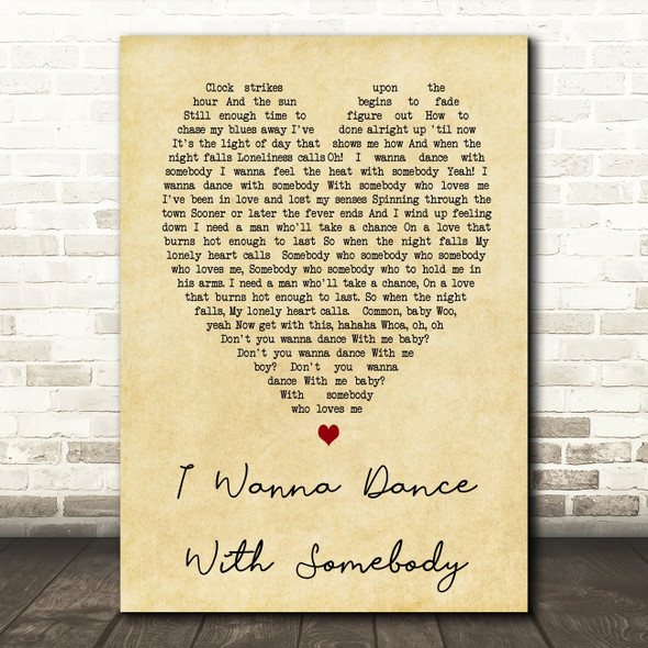 Whitney Houston I Wanna Dance With Somebody Vintage Heart Song Lyric Quote Print