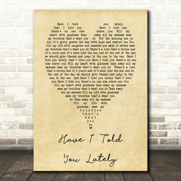 Have I Told You Lately Rod Stewart Vintage Heart Song Lyric Quote Print