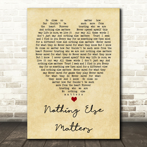 Nothing Else Matters Metallica Vintage Heart Song Lyric Quote Print