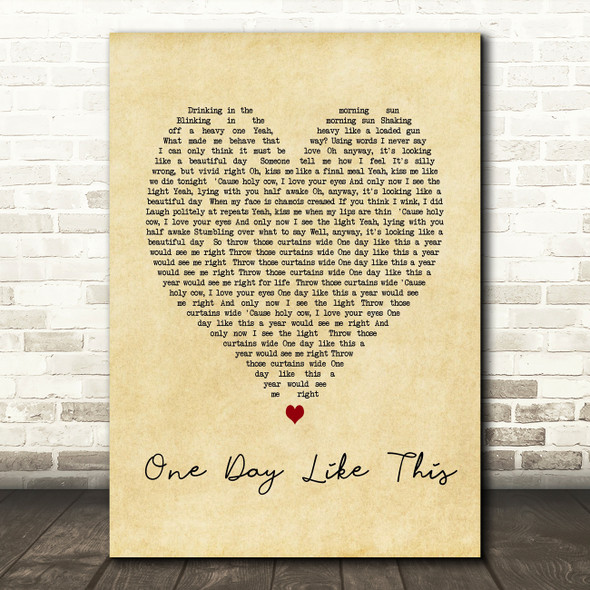 One Day Like This Elbow Vintage Heart Song Lyric Quote Print