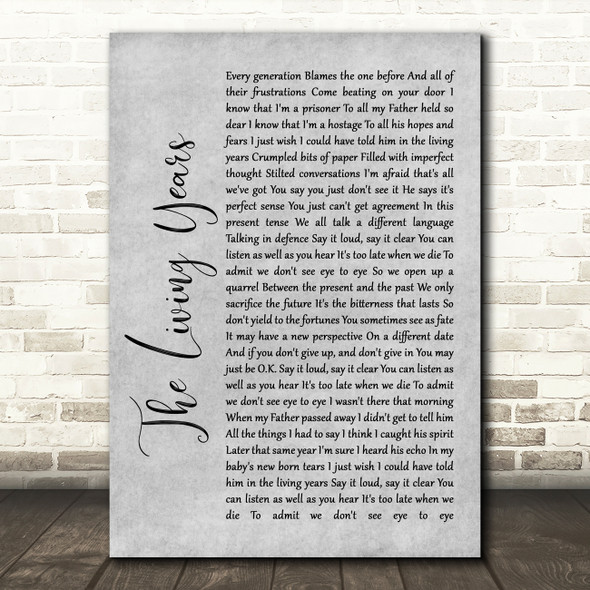 Mike + The Mechanics The Living Years Grey Rustic Script Song Lyric Wall Art Print