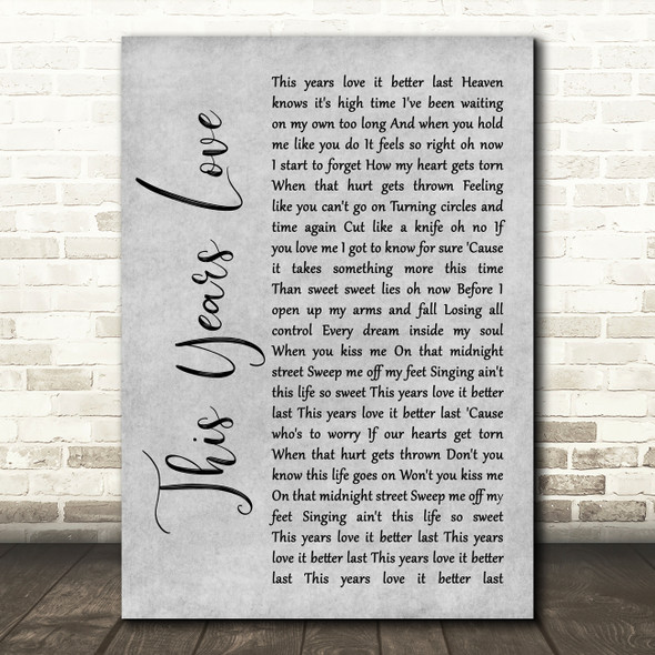 David Gray This Years Love Grey Rustic Script Song Lyric Wall Art Print