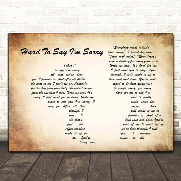 Chicago Hard To Say I'm Sorry Man Lady Couple Song Lyric Wall Art Print