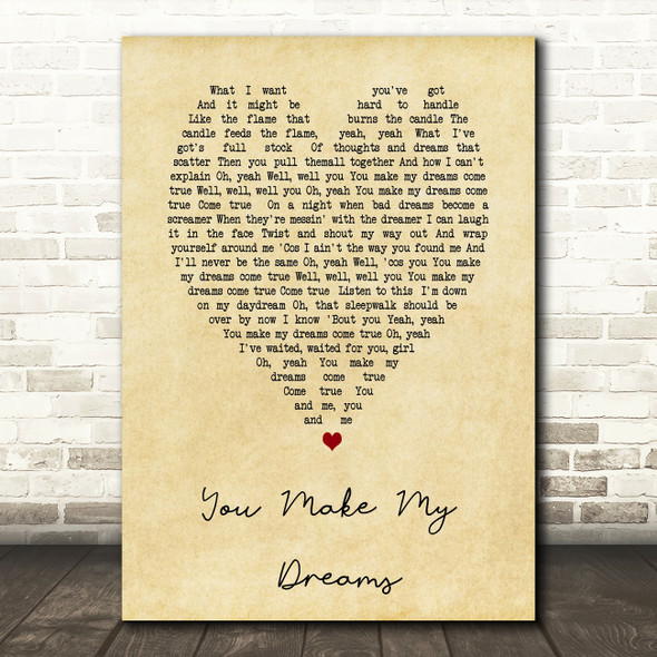 You Make My Dreams Hall & Oates Vintage Heart Song Lyric Quote Print