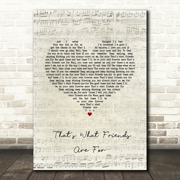 Dionne Warwick That's What Friends Are For Script Heart Song Lyric Wall Art Print