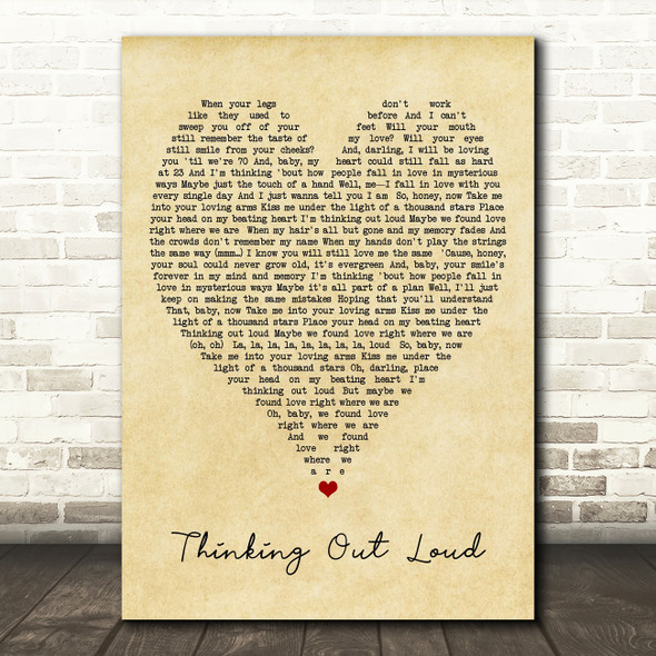 Thinking Out Loud Ed Sheeran Vintage Heart Quote Song Lyric Print