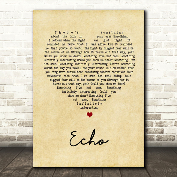 Incubus Echo Vintage Heart Song Lyric Quote Print
