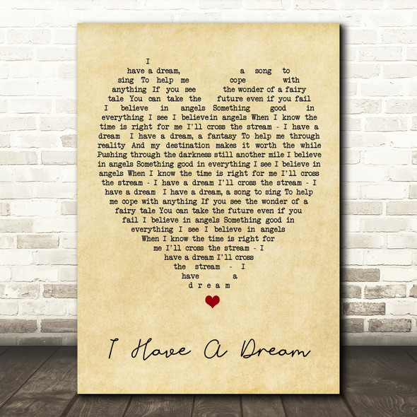 I Have A Dream ABBA Vintage Heart Quote Song Lyric Print