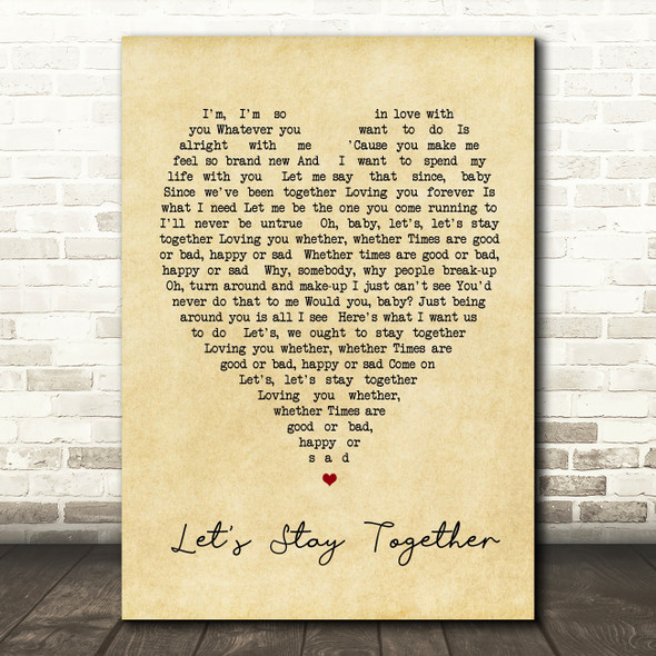 Let's Stay Together Al Green Vintage Heart Quote Song Lyric Print