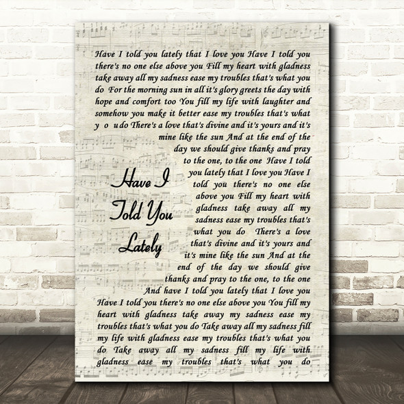 Have I Told You Lately Rod Stewart Song Lyric Vintage Script Quote Print