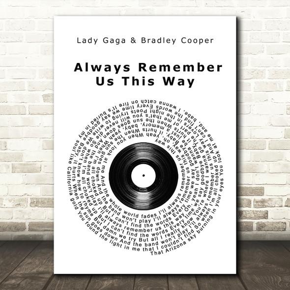Lady Gaga Always Remember Us This Way Vinyl Record Song Lyric Wall Art Print