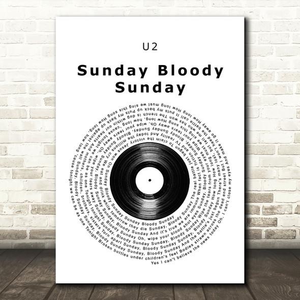 U2 Sunday Bloody Sunday Vinyl Record Song Lyric Wall Art Print