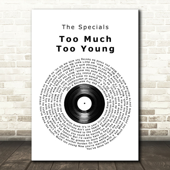 The Specials Too Much Too Young Vinyl Record Song Lyric Wall Art Print
