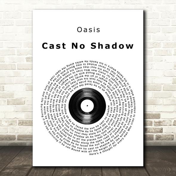 Oasis Cast No Shadow Vinyl Record Song Lyric Wall Art Print