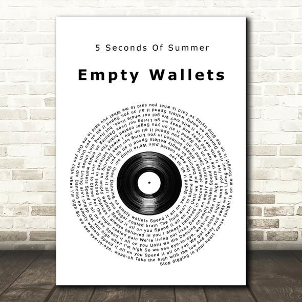 5 Seconds Of Summer Empty Wallets Vinyl Record Song Lyric Wall Art Print
