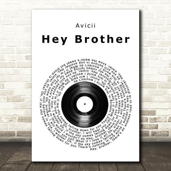 Avicii Hey Brother Vinyl Record Song Lyric Wall Art Print