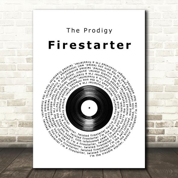 The Prodigy Firestarter Vinyl Record Song Lyric Wall Art Print
