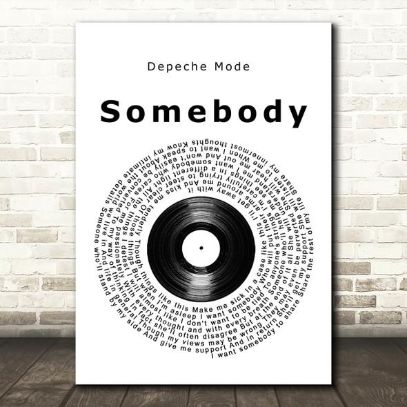 Depeche Mode Somebody Vinyl Record Song Lyric Wall Art Print