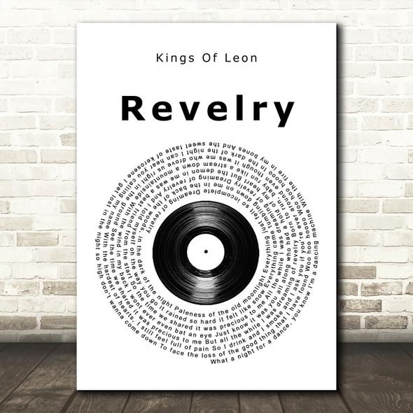 Kings Of Leon Revelry Vinyl Record Song Lyric Wall Art Print
