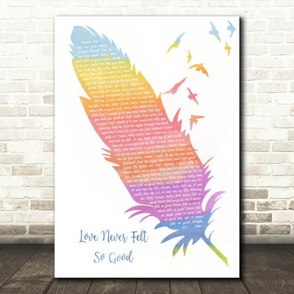 Michael Jackson Ft Justin Timberlake Love Never Felt So Good Watercolour Feather & Birds Song Lyric Wall Art Print