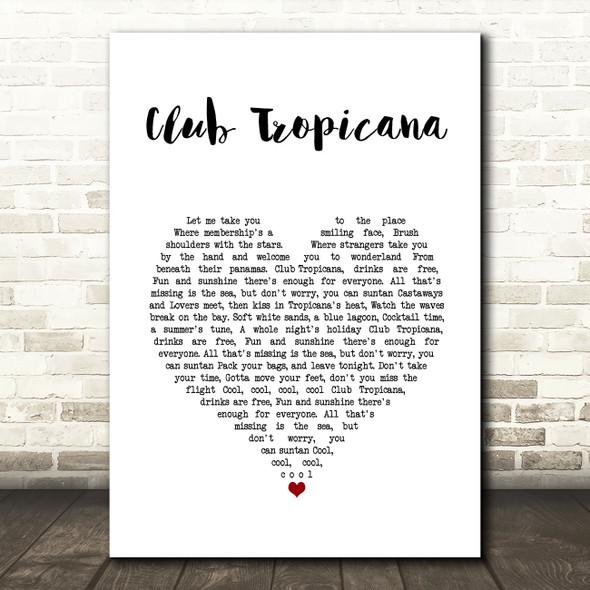 Wham! Club Tropicana White Heart Song Lyric Wall Art Print