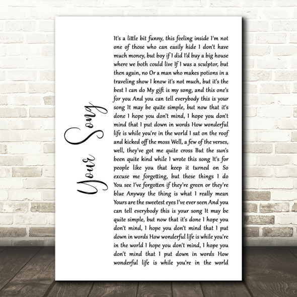 Elton John Your Song White Script Song Lyric Wall Art Print