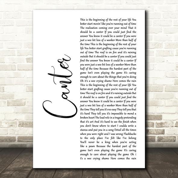 Gerry Cinnamon Canter White Script Song Lyric Wall Art Print
