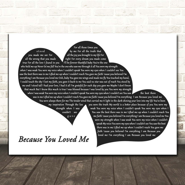 Celine Dion Because You Loved Me Landscape Black & White Two Hearts Song Lyric Print