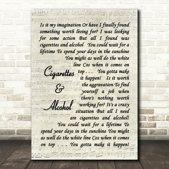 Cigarettes & Alcohol Oasis Script Quote Song Lyric Print